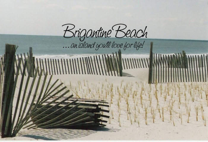 Brigantine Beach NJ.. an island you'll love for life !