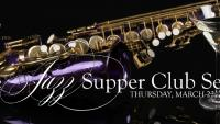 The Jazz Supper Club Series