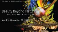 Beauty Beyond Nature: The Glass Art of Paul Stankard