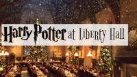 Christmas Tours! Harry Potter at Liberty Hall!