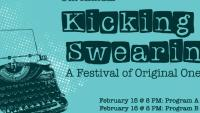 Kicking & Swearing One-Act Festival
