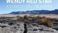Wendy Red Star: A Scratch on the Earth