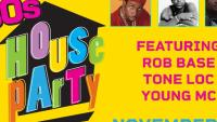 90s House Party - Rob Base, Tone Loc & Young MC