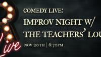 Comedy Live! Improv with The Teachers' Lounge